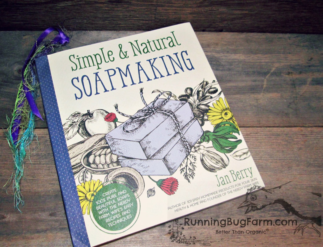 An Eco Farmers review of the book 'Simple & Natural Soapmaking' by Jan Berry.