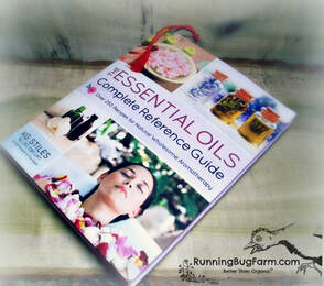 Running Bug Farm book review of The Essential Oils Complete Reference guide by Stiles