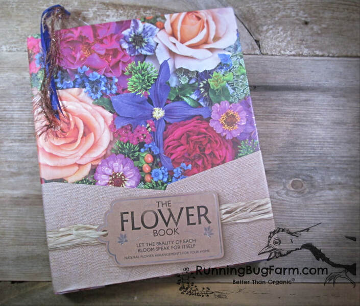As eco-farmers and friends of other like minded farming folks, we decided to get this book & see if it was worth gift giving.  If you are a serious flower grower, arranger or simply wish to create your own stunning arrangements, you'll want to take a peek at The Flower Book.
