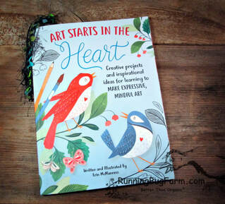 An Eco-Farm gal's review of the book 'Art Starts In The Heart'