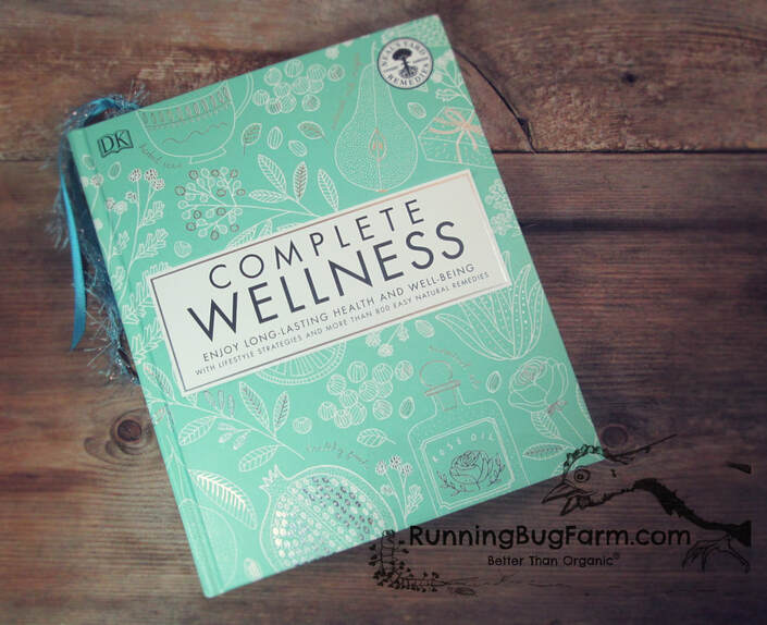 An organic holistic farmers review of Complete Wellness.  A book for useing herbs and essential oils to heal your body.