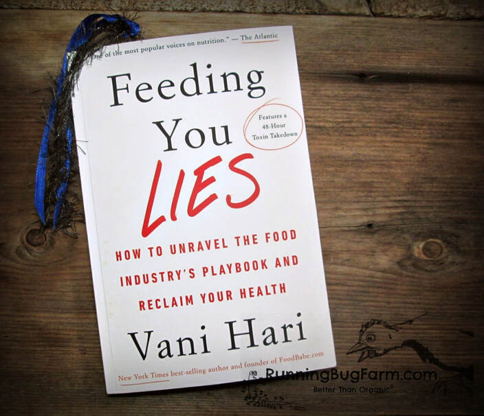 Farmers review of Vani Hari's book Feeding You Lies HOw To Unravel The Food Industry's Playbook And Reclaim Your Health.